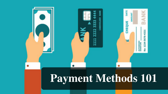 Payment Methods 101