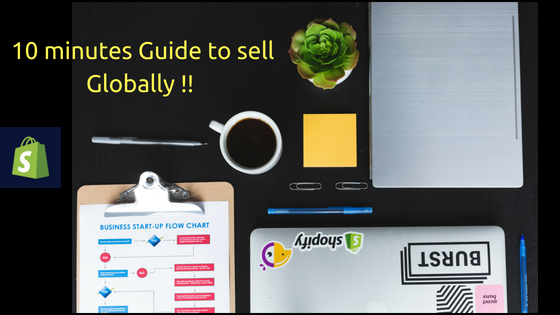 A 10 minutes Guide to sell Globally