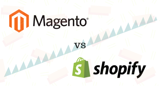 Magento or Shopify: Picking up the Best